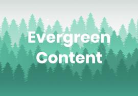 Що таке вічнозелений контент і навіщо він вам потрібен