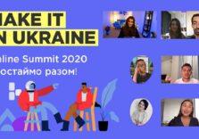 Українські IT та Digital-фахівці зазирнули у майбутнє. Як пройшов освітній саміт Make it in Ukraine 2020